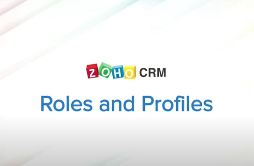 Zoho CRM Roles and Profiles